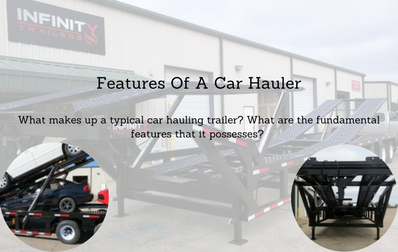 Features Of A Car Hauler
