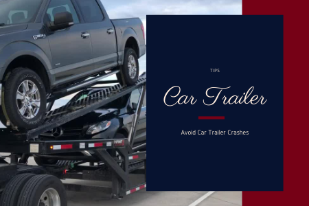 How To Avoid Car Trailer Crashes?